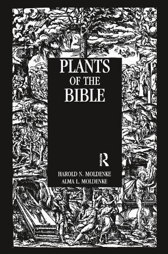 Plants Of The Bible (Hardback)
