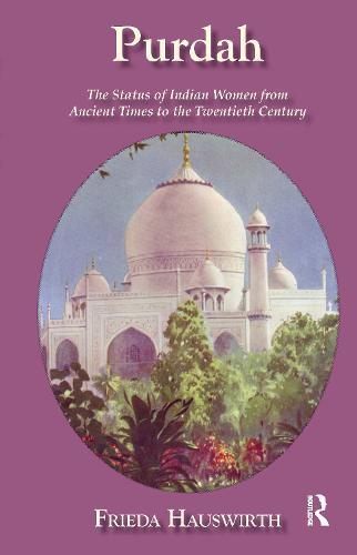 Purdah: Status Of Indian Women (Hardback)