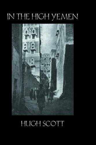 In The High Yemen (Hardback)