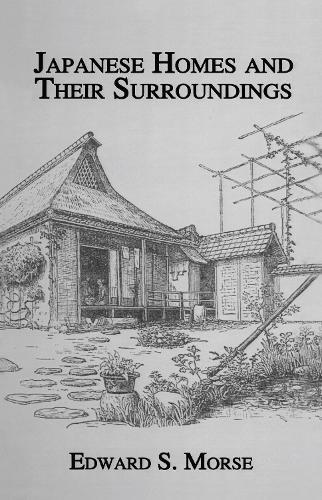 Japanese Homes & Their Surround (Hardback)