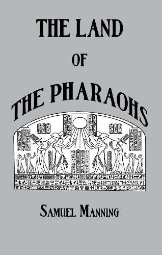 Land Of The Pharaohs (Hardback)