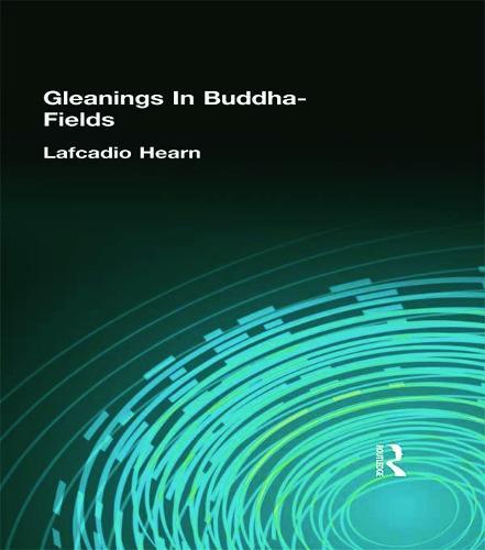 Gleanings In Buddha-Fields (Hardback)