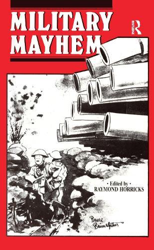 Military Mayhem (Hardback)