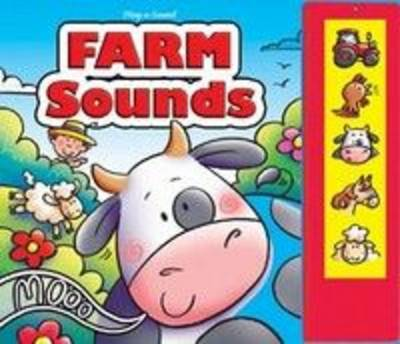 Farm Sounds - Play-a-sound (Board book)
