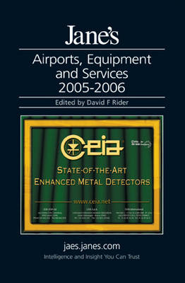 Jane's Airports,Equipment and Services 2005/2006 (Hardback)