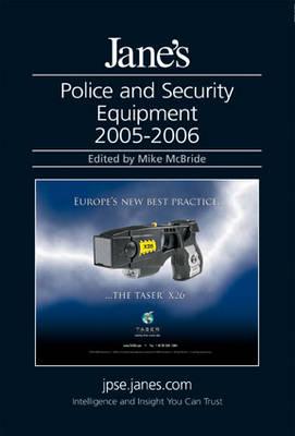 Jane's Police and Security Equipment 2005/2006 (Hardback)