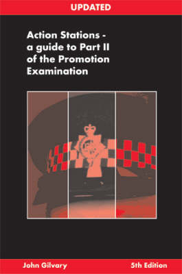 Action Stations 2005: A Guide to Part II of the Promotion Examination (Spiral bound)