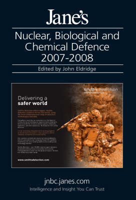 Jane's Nuclear, Biological and Chemical Defence Systems 2007/2008 (Hardback)
