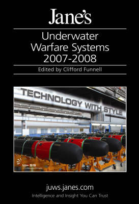 Jane's Underwater Warfare Systems 2007/2008 (Hardback)