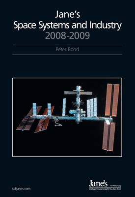 Jane's Space Systems and Industry 2008/2009 (Hardback)