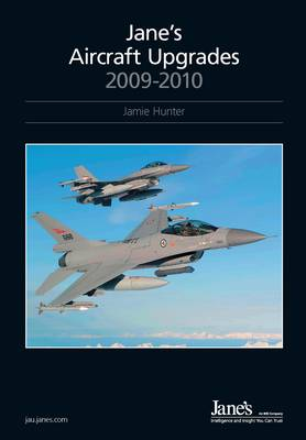 Jane's Aircraft Upgrades 2009/2010 (Hardback)