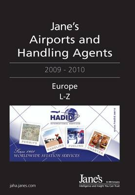 Jane's Airports and Handling Agents 2009/2010: Europe, 2009-2010 (Hardback)