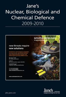 Jane's Nuclear, Biological and Chemical Defence Systems, 2009-2010 2009/2010 (Hardback)