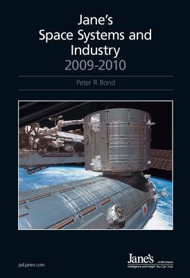 Jane's Space Systems and Industry, 2009-2010 2009/2010 (Hardback)