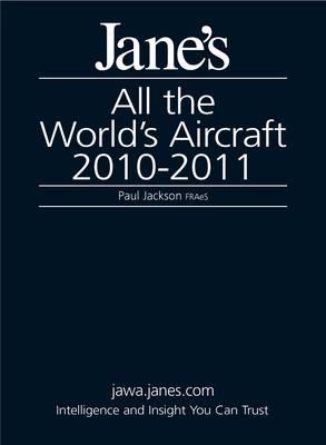 Jane's All the World's Aircraft 2010-2011 2010/2011 (Hardback)