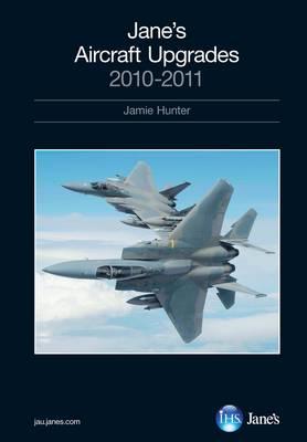 Jane's Aircraft Upgrades 2010-2011 2010/2011 (Hardback)