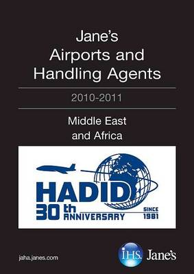 Jane's Airports and Handling Agents 2010/2011: Middle East and Africa (Paperback)