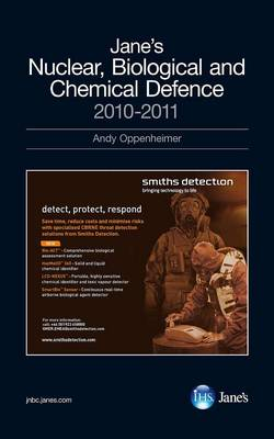 Jane's Nuclear, Biological and Chemical Defence Systems 2010-2011 2010/2011 (Hardback)