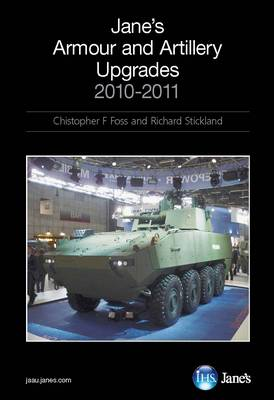 Jane's Armour & Artillery Upgrades 2010-2011 2010/2011 (Hardback)