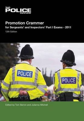 Promotion Crammer for Sergeants and Inspectors Part 1 Exams 2011/2012: Part 1 (Paperback)