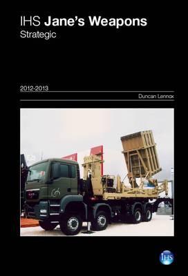 Jane's Weapons: Strategic 2012-2013 2012/2013 (Hardback)