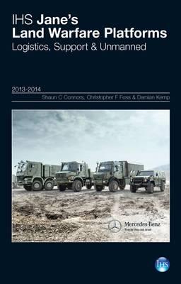 Jane's Land Warfare Platforms: Logistics, Support & Unmanned 2013-2014 2013-2014 (Hardback)