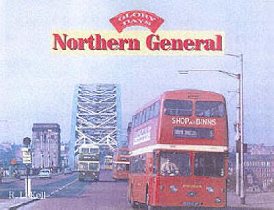Glory Days: Northern General - Glory Days (Hardback)