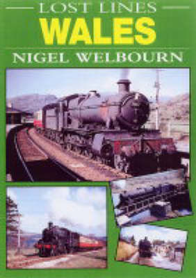 Wales - Lost Lines (Paperback)
