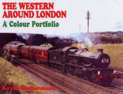 The Western Around London: A Colour Portfolio (Hardback)