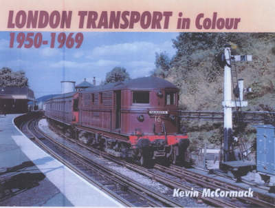 London Transport in Colour 1950-1969 (Hardback)