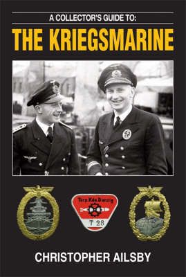 A Collector's Guide to the Kriegsmarine - Collectors guide to (Paperback)