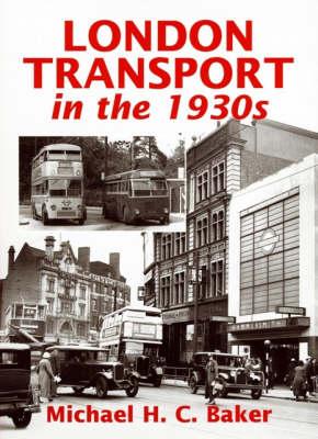 London Transport in the 1930s: No. 5 (Hardback)