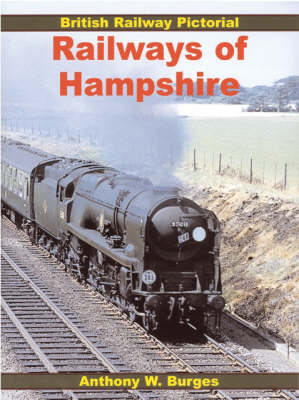 Railways of Hampshire - British Railway Pictorial S. (Paperback)