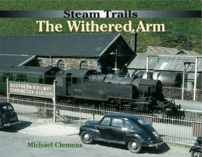 The Withered Arm - Steam Trails (Hardback)