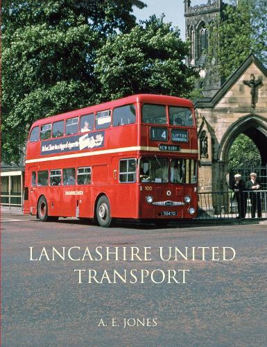 Lancashire United Transport - Glory Days (Hardback)