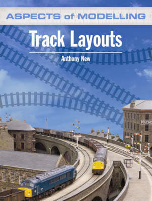 Track Layouts - Aspects of Modelling (Paperback)