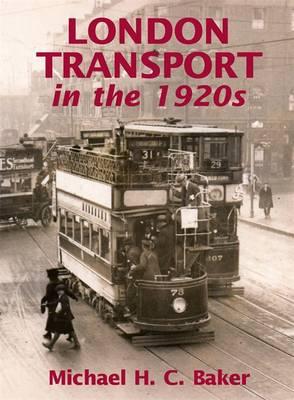 London Transport in the 1920s (Hardback)