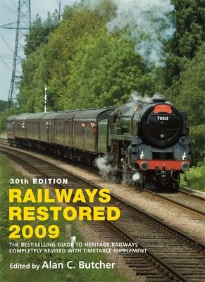 Railways Restored 2009 (Paperback)