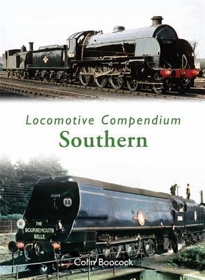 Locomotive Compendium: Southern (Hardback)