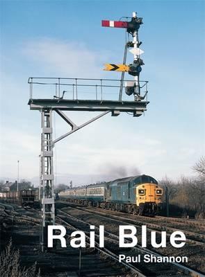 Rail Blue (Hardback)