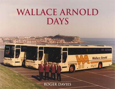 Wallace Arnold Days (Hardback)