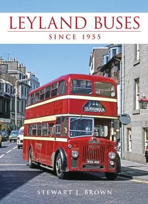 Leyland Buses Since 1955 (Hardback)