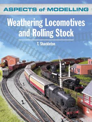 Aspects of Modelling: Weathering Locomotives and Rolling Stock (Paperback)