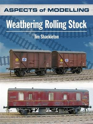 Aspects of Modelling: Weathering Rolling Stock (Paperback)