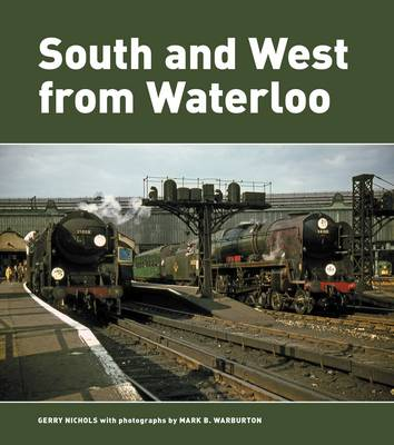South and West from Waterloo (Hardback)