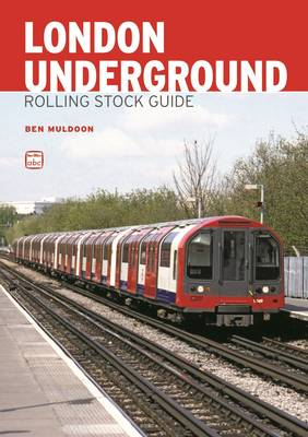 ABC London Underground Rolling Stock Guide (Paperback)