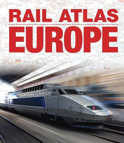 Rail Atlas Europe (Hardback)