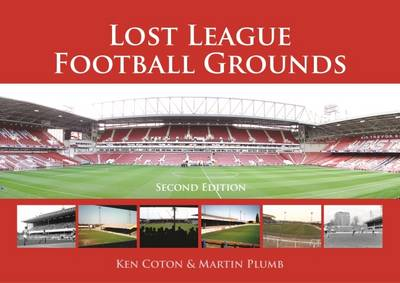 Lost League Football Grounds (Hardback)