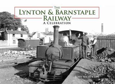 The Lynton and Barnstaple Railway (Paperback)