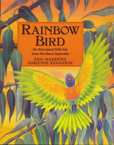 Rainbow Bird: An Aboriginal Folk Tale from Northern Australia (Paperback)